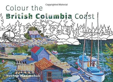 Colour the BC Coast by Yvonne Maximchuk