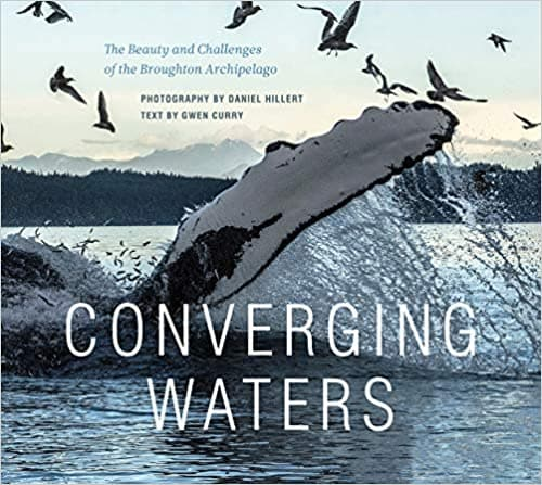 Converging Waters: The Beauty and Challenges of the Broughton Archipelago