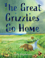 The Great Grizzlies Go Home