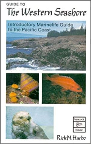 Guide to the Western Seashore: Introductory Marinelife Guide to the Pacific Coast