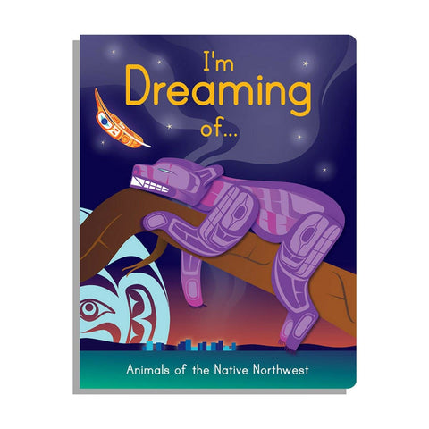 Board Book - I'm Dreaming of…Animals of the Native Northwest