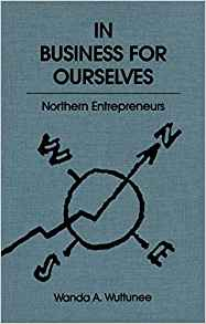 In Business for Ourselves: Northern Entrepreneurs