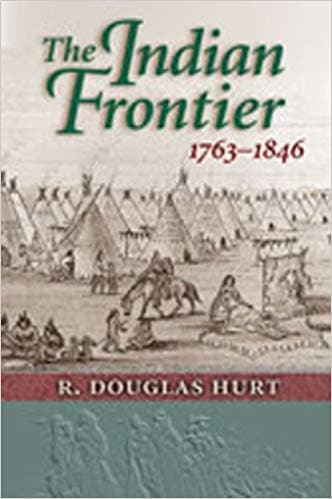 The Indian Frontier, 1763-1846 (Histories of the American Frontier Series)