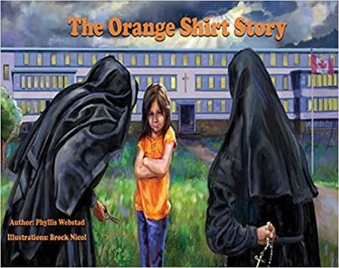 The Orange Shirt Story: The True Story of Orange Shirt Day Paperback – Picture Book