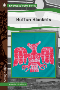 Kwakwaka'wakw Series: Button Blankets