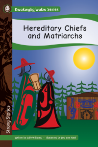 Kwakwaka'wakw Series: Hereditary Chiefs and Matriarchs