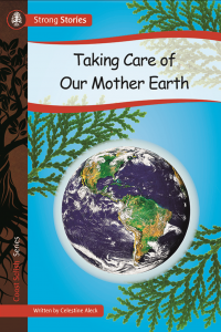 Book - Taking Care of Our Mother Earth