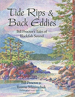Tide Rips and Back Eddies: Bill Proctor's Tales of Blackfish Sound