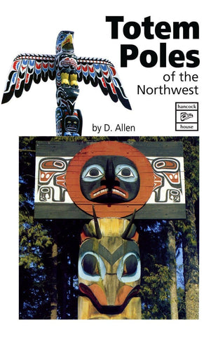 Totem Poles of the Northwest