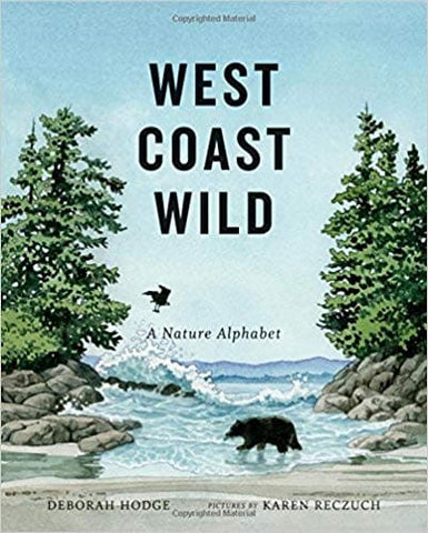 West Coast Wild: A Nature Alphabet