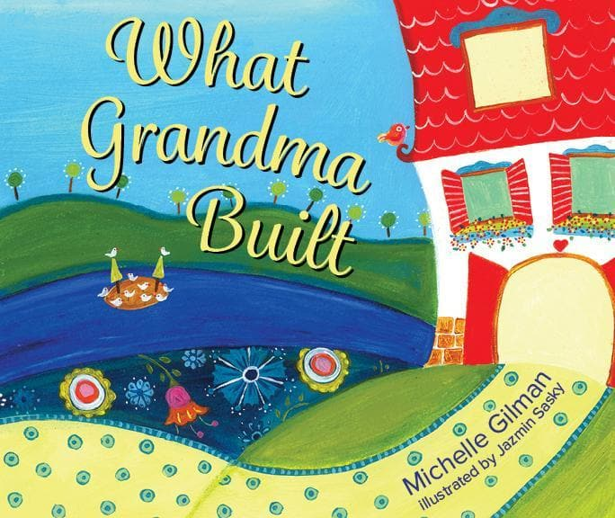 What Grandma Built
