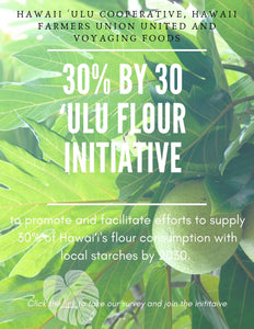 30% by 30 'Ulu Flour Initiative