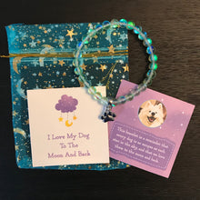 "Load image into Gallery viewer, ""I Love My Dog To The Moon And Back"" Green Galaxy Moonbeam Bracelet"