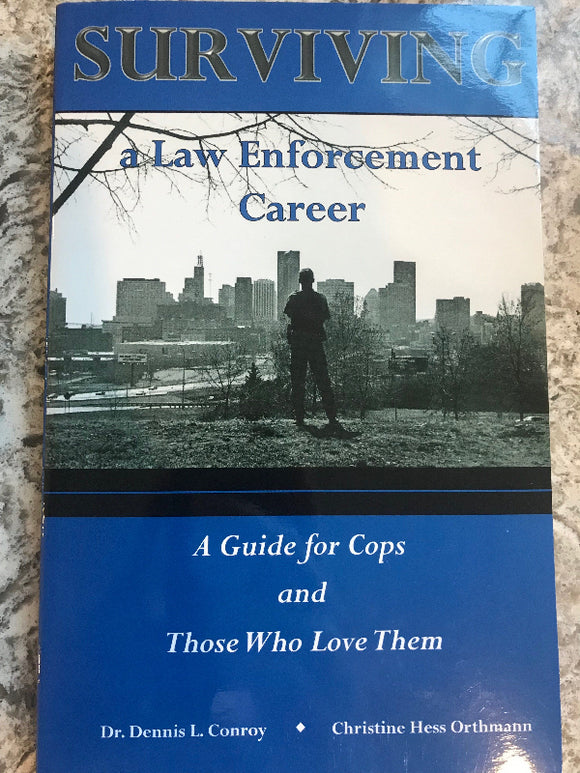 Surviving a Law Enforcement Career - 1222 COPS SHOP