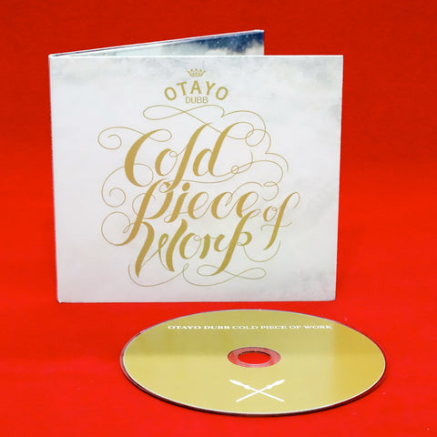 Otayo Dubb - Cold Piece of Work CD