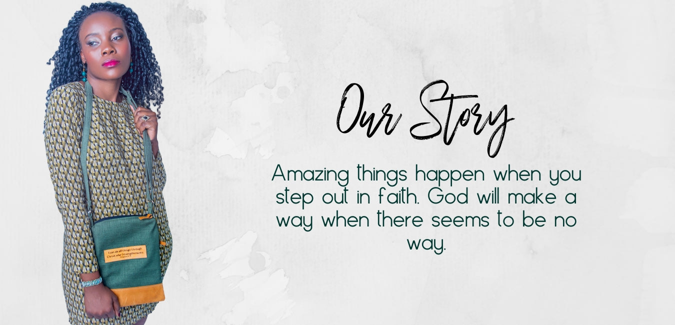 Our Story. Amazing things happen when you step out in faith. God will make a way when there seems to be no way.