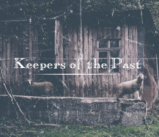 Keepers of the Past