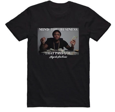 Mind The Business That Pays You T-Shirt