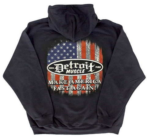 Detroit Muscle, Make America Fast Again, Hoodie