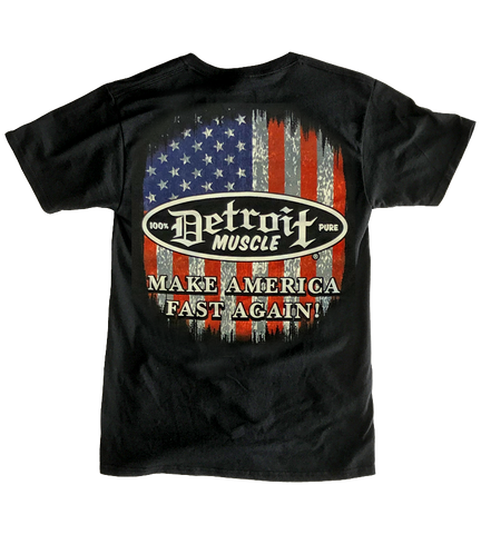 Detroit Muscle, Make America Fast Again, Tee