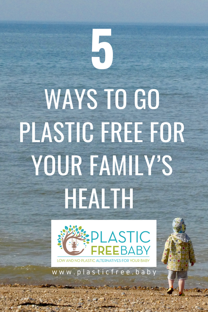 5 ways to go plastic free for your family's health this July