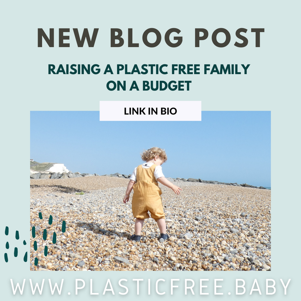 Raising a plastic-free family on a budget