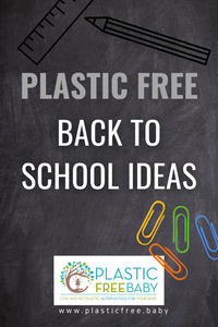 Plastic Free Back To School ideas