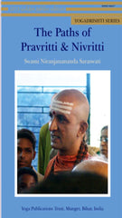 Yoga Drishti Series - The Paths of Pravritti & Nivritti