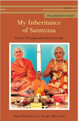 Yoga Drishti Series - My Inheritance of Sannyasa