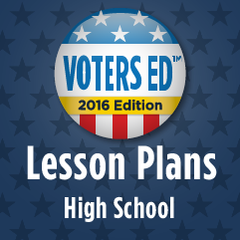 Voters Ed Lesson Plans - High School