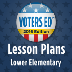 Voters Ed Lesson Plans - Lower Elementary