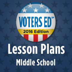 Voters Ed Lesson Plans - Middle School