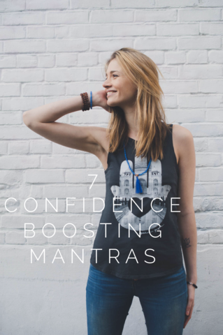7 Confidence Boosting Mantras