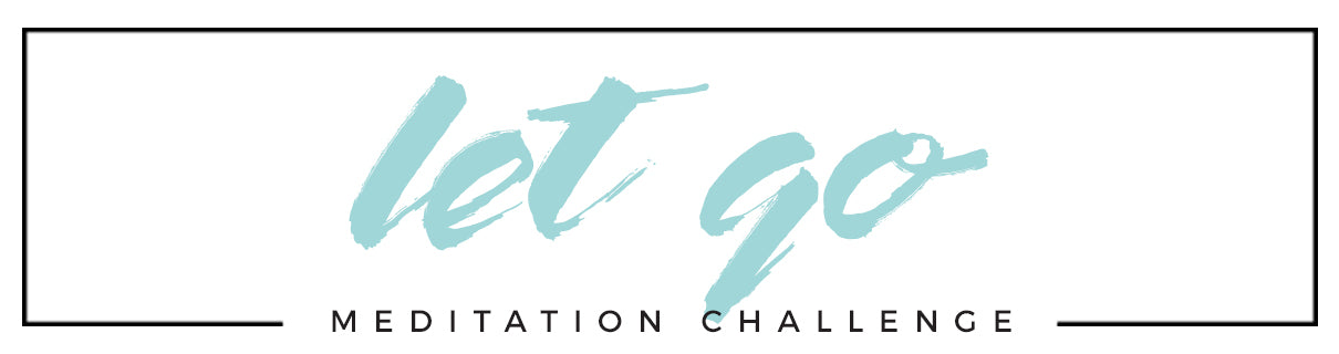 Let Go Meditation Challenge