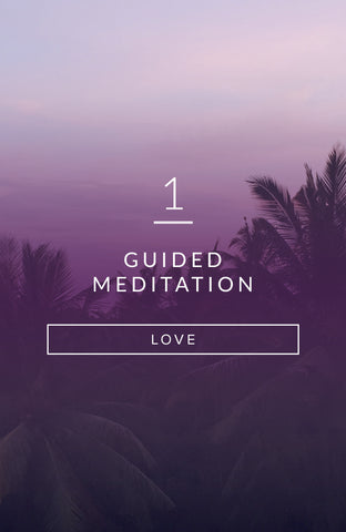 Guided Meditation: The Love Within