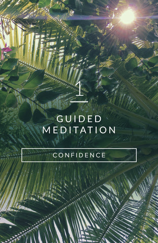 Guided Meditation: A Dose of Confidence