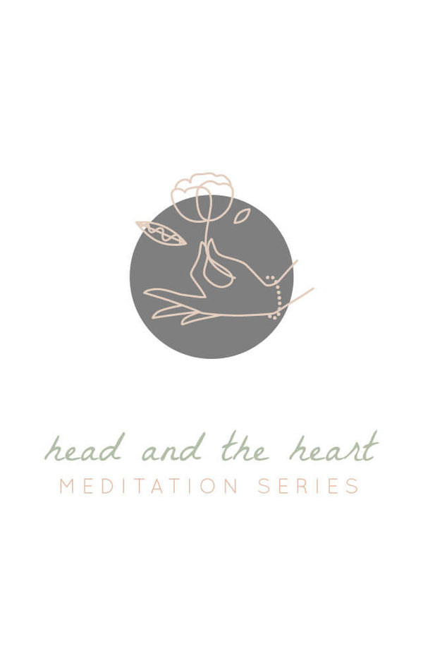 Guided Meditation: Head & The Heart (3-part series)