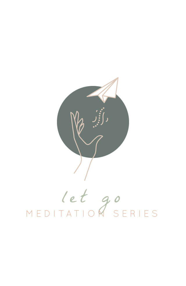 Guided Meditation: Let Go (3-part series)