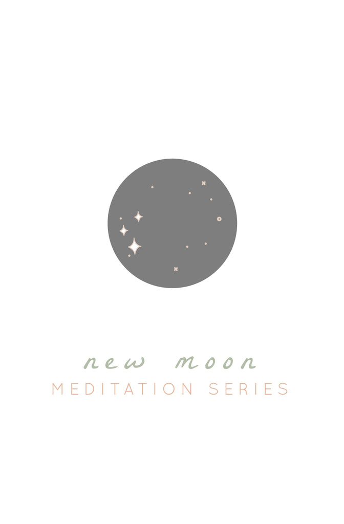 New Moon Series: 30 days of Mantras, Meditations + Rituals