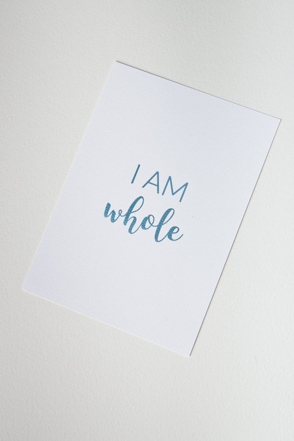 Affirmation Card — I Am Whole