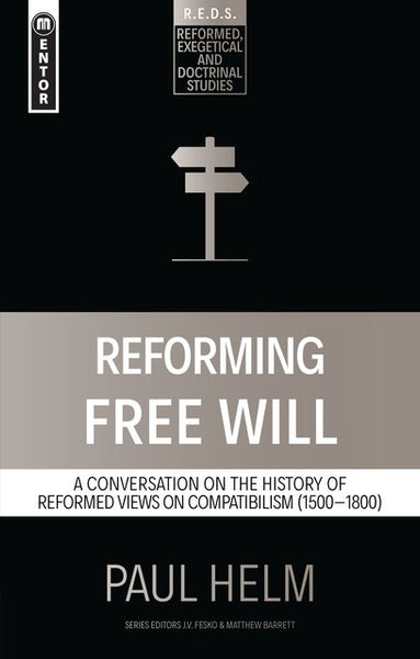 Reforming Free Will