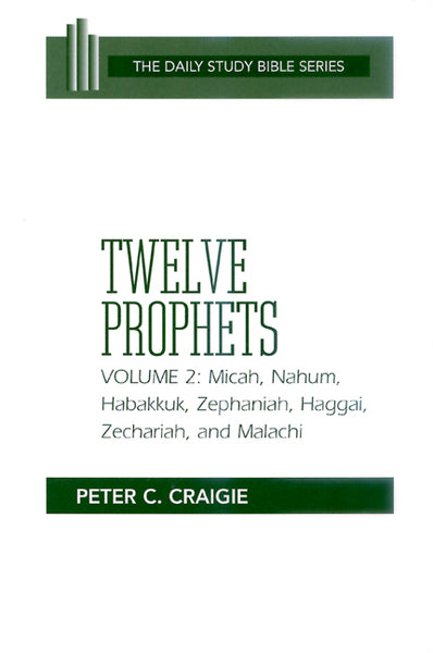 Twelve Prophets, Volume 2, Revised Edition (Daily Study Bible Series)