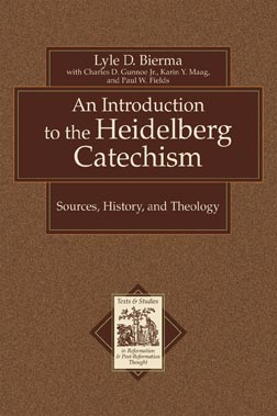 Introduction to the Heidelberg Catechism