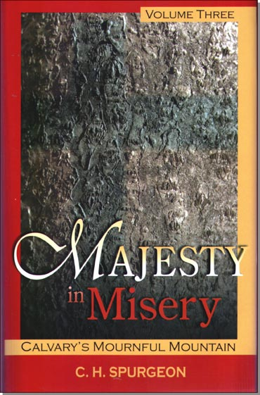 Majesty In Misery Volume 3