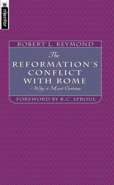 Reformation's Conflict With Rome