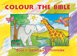 Colour the Bible - Book 1: Genesis - 2 Chronicles
