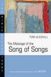 The Message of the Song of Songs (Bible Speaks Today)
