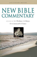 New Bible Commentary 21ST CENTURY EDITION Edited by Gordon J. Wenham, J. Alec Motyer, D.A. Carson, and R. T. France