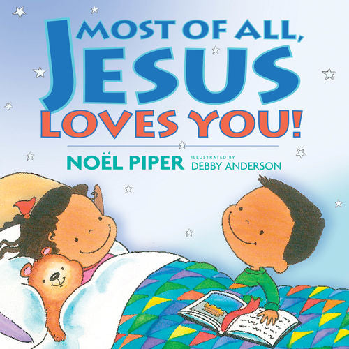 Most Of All Jesus Loves You