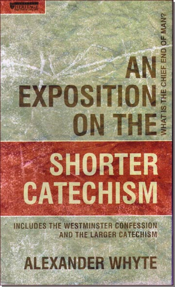 Exposition on the Shorter Catechism